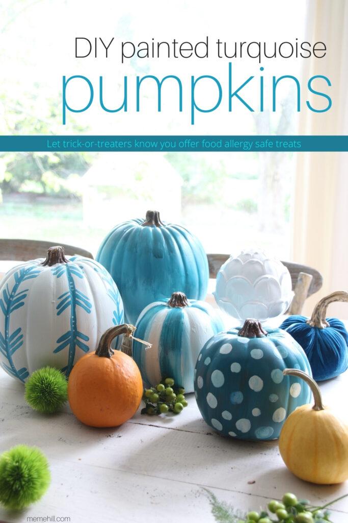 DIY painted teal/turquoise pumpkins