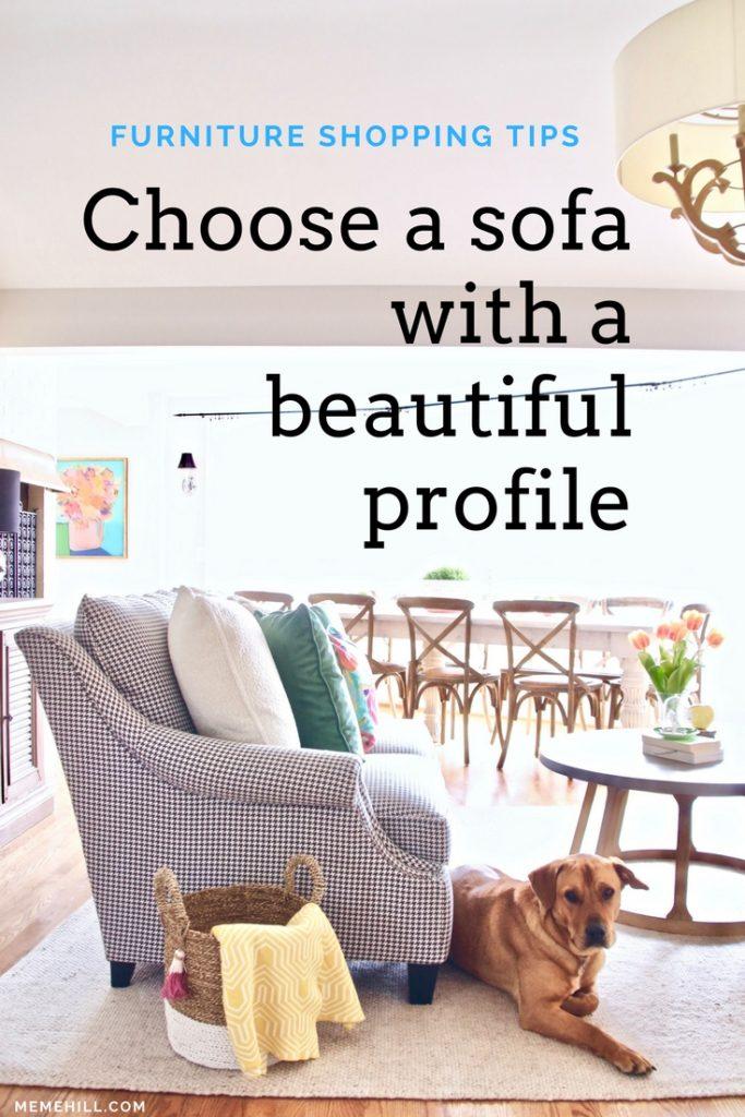 Choose a sofa with a beautiful profile